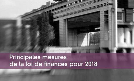 Principales mesures de la loi de finances pour 2018