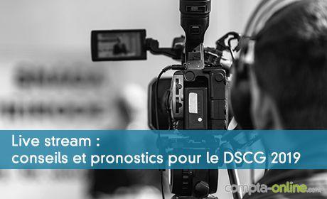 Conseils et pronostics pour le DSCG 2019