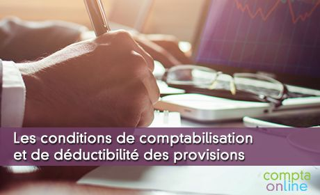 Provision comptable : conditions de comptabilisation