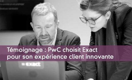 Témoignage : PwC choisit Exact pour son expérience client innovante
