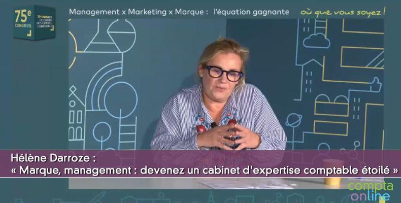 « Marque, management : devenez un cabinet d'expertise comptable étoilé »