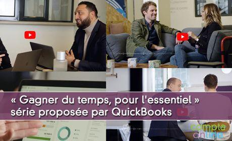 « Gagner du temps, pour l'essentiel »  série proposée aux experts-comptables par QuickBooks