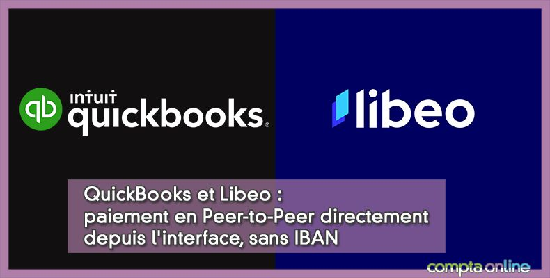 QuickBooks et Libeo : paiement en Peer-to-Peer directement depuis l'interface, sans IBAN