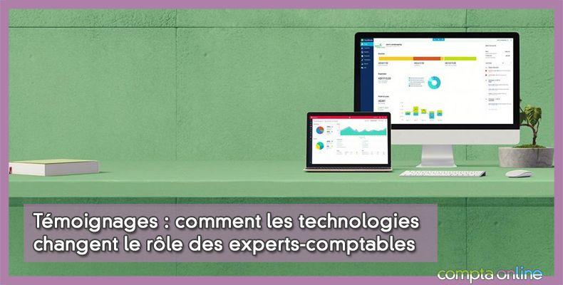 Témoignage : comment les technologies changent le rôle des experts-comptables