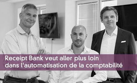 Receipt Bank veut aller plus loin dans l'automatisation de la comptabilité