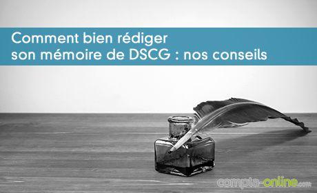 Bien rédiger son mémoire de DSCG : conseils