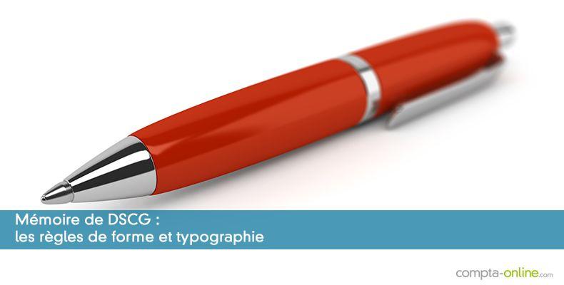 Mémoire de DSCG : les règles de forme et typographie