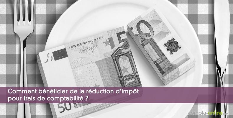 Comment bénéficier de la réduction d'impôt pour frais de comptabilité ?