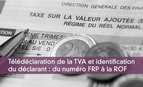 Déclaration TDFC : la référence d'obligation fiscale ou ROF