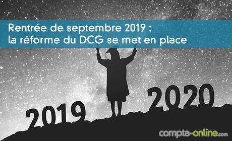 Rentrée de septembre 2019 : la réforme du DCG se met en place