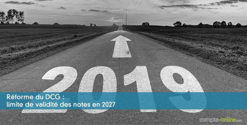 Réforme du DCG : limite de validité des notes en 2027