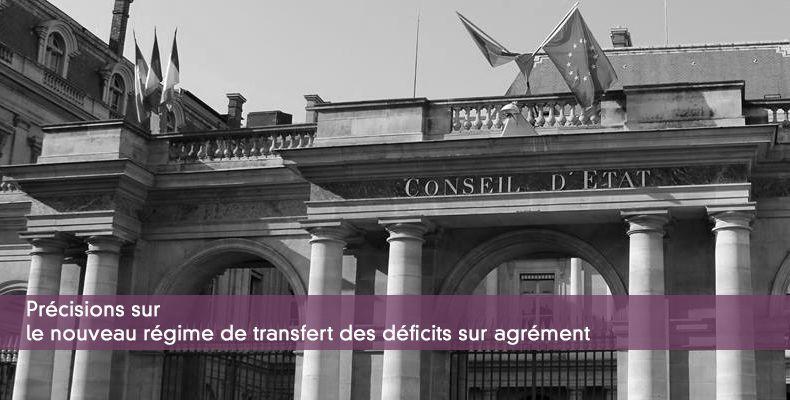 Précisions sur le nouveau régime de transfert des déficits sur agrément