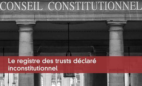 Le registre des trusts déclaré inconstitutionnel