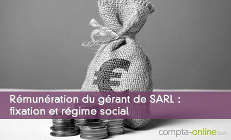 Rémunération du mandataire social : le gérant de SARL
