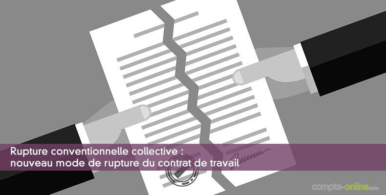 Rupture conventionnelle collective : nouveau mode de rupture du contrat de travail