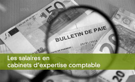Salaires en cabinet d 39 expertise comptable la tendance - Cabinet expert comptable recrutement ...