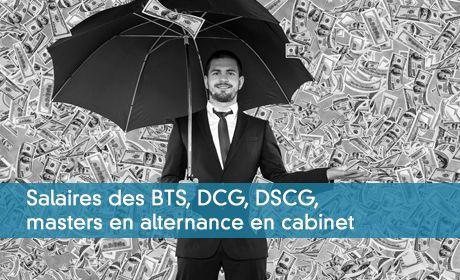 Salaires des BTS, DCG, DSCG,masters en alternance en cabinet