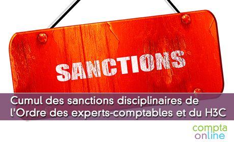 Cumul des sanctions disciplinaires de l'Ordre des experts-comptables et du H3C