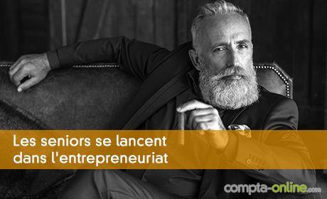 Les seniors se lancent dans l'entrepreneuriat