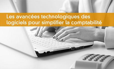 Les avancées technologiques des logiciels pour simplifier la comptabilité