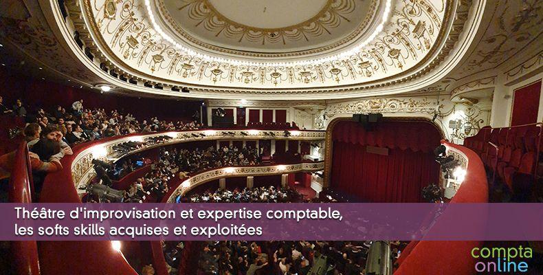 Théâtre d'improvisation et expertise comptable, les softs skills acquises et exploitées