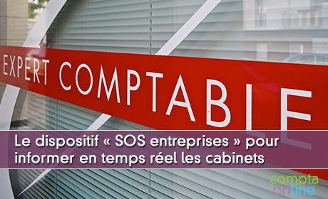 Le dispositif « SOS entreprises » informer en temps réel les cabinets d'expertise comptable
