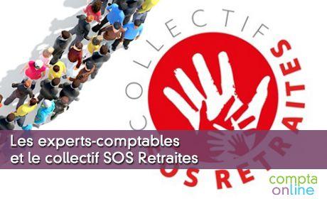 Les experts-comptables et le collectif SOS Retraites