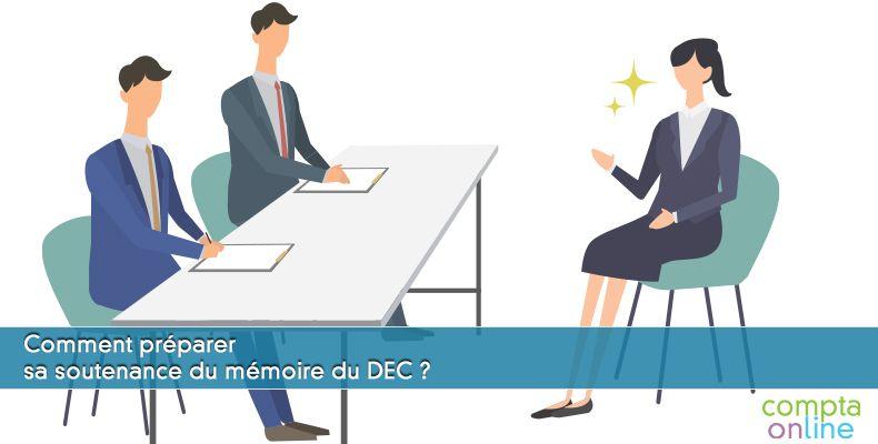 Comment préparer sa soutenance du mémoire du DEC ?