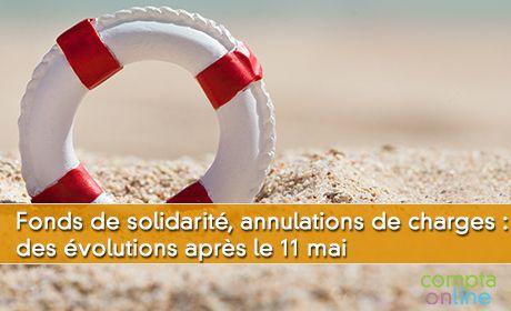 Fonds de solidarité, annulations de charges... des évolutions après le 11 mai