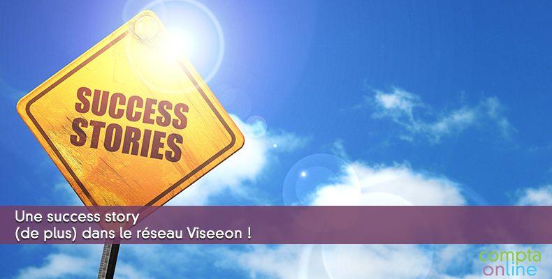 Une success story dans le réseau Viseeon