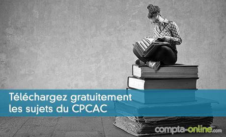 Téléchargez gratuitement les sujets du CPCAC