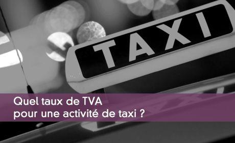 La tva applicable aux taxis for Taux de tva pour travaux exterieur
