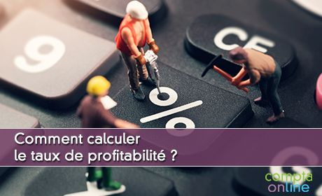 Comment calculer le taux de profitabilité