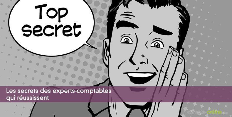 Les secrets des experts-comptables qui réussissent