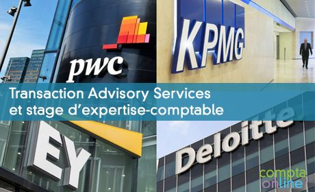 Transaction Advisory Services et stage d'expertise-comptable