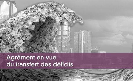 Agrément en vue du transfert des déficits