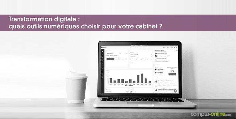 Transformation digitale : quels outils numériques choisir pour votre cabinet ?