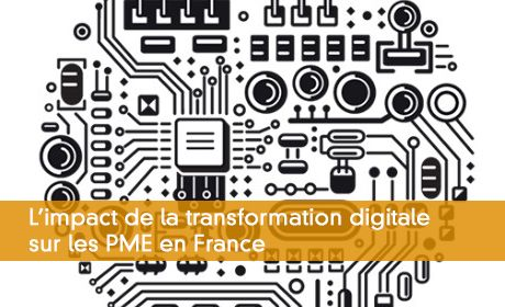 L'impact de la transformation digitale  sur les PME en France