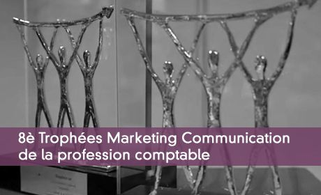 8è Trophées Marketing Communication de la profession comptable