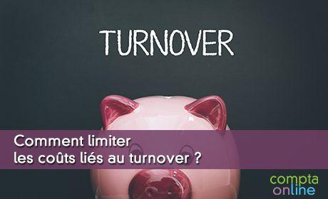 Comment limiter les coûts liés au turnover ?