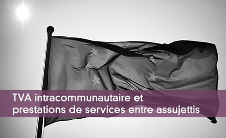 Prestations De Services Intracommunautaires Qui Paie La Tva Et Ou