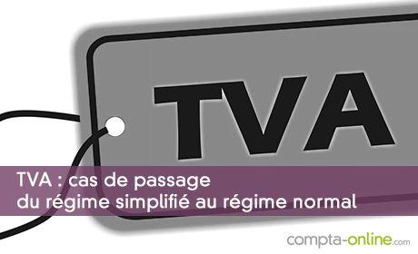 TVA : cas de passage du régime simplifié au régime normal