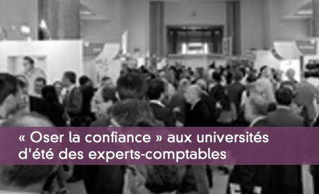 « Oser la confiance » aux universités d'été des experts-comptables