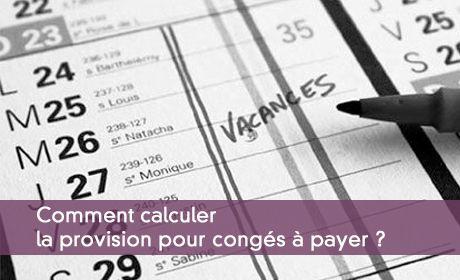 Calculer Et Comptabiliser La Provision Pour Conges Payes