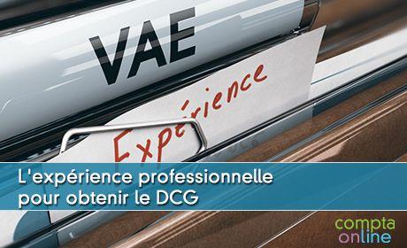 La validation des acquis de l'expérience ou VAE en DCG