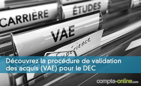 Découvrez la procédure de validation des acquis (VAE) pour le DEC