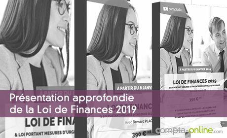 Présentation approfondie de la Loi de Finances 2019  & loi portant mesures d'urgence économiques et sociales