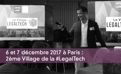 2ème Village de la #LegalTech par OpenLaw & Village de la Justice