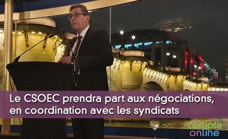 Le CSOEC prendra part aux négociations, en coordination avec les syndicats