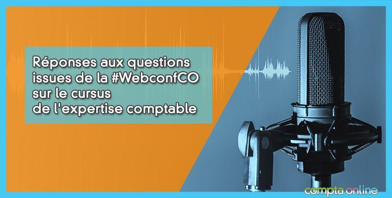 Réponses aux questions issues de la #WebconfCO sur le cursus de l'expertise comptable